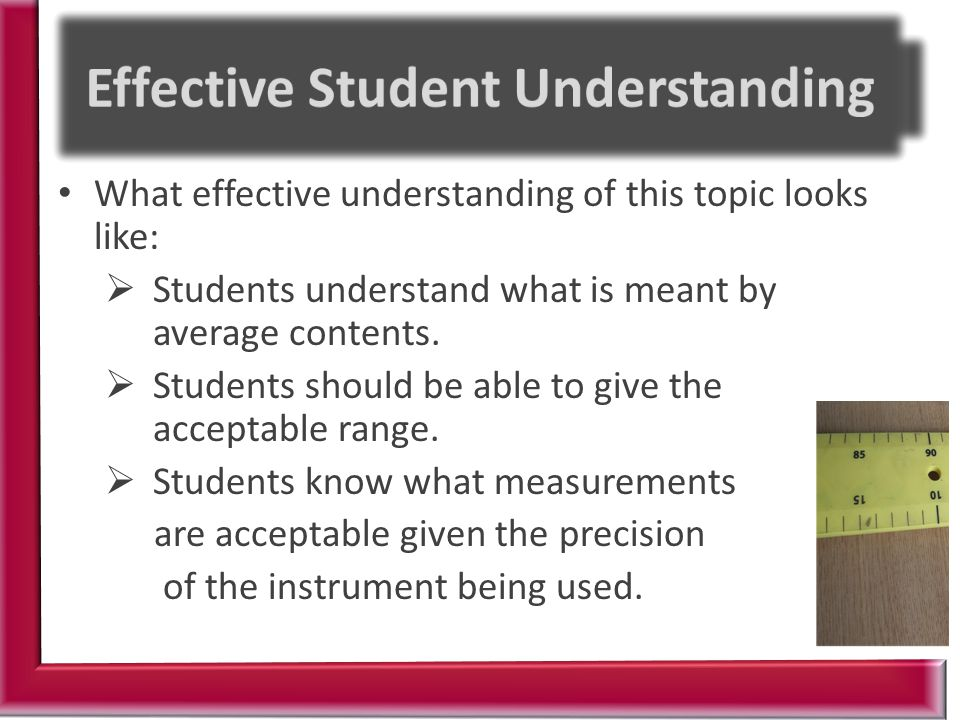 What effective understanding of this topic looks like:  Students understand what is meant by average contents.