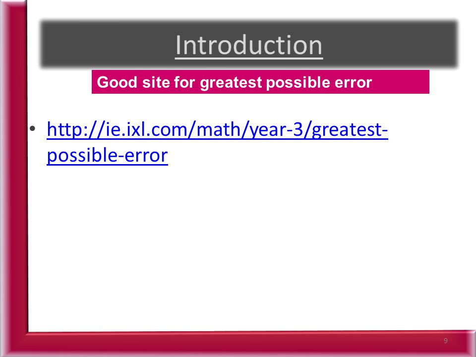 possible-error   possible-error 9 Good site for greatest possible error