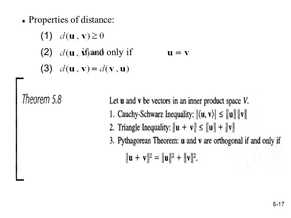 5-17 Properties of distance: (1) (2) if and only if (3)