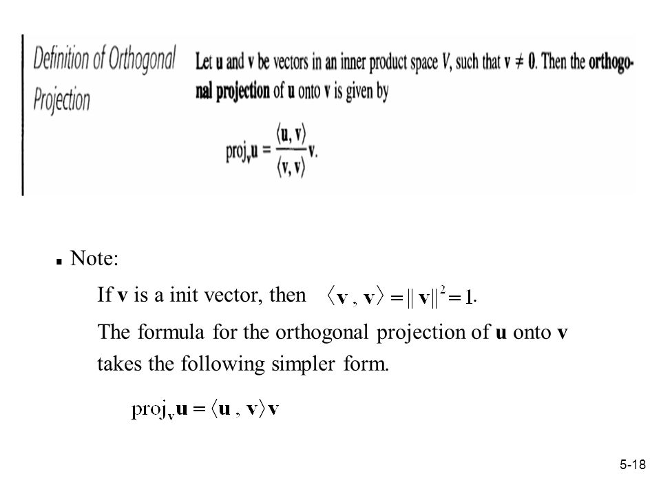 5-18 Note: If v is a init vector, then.