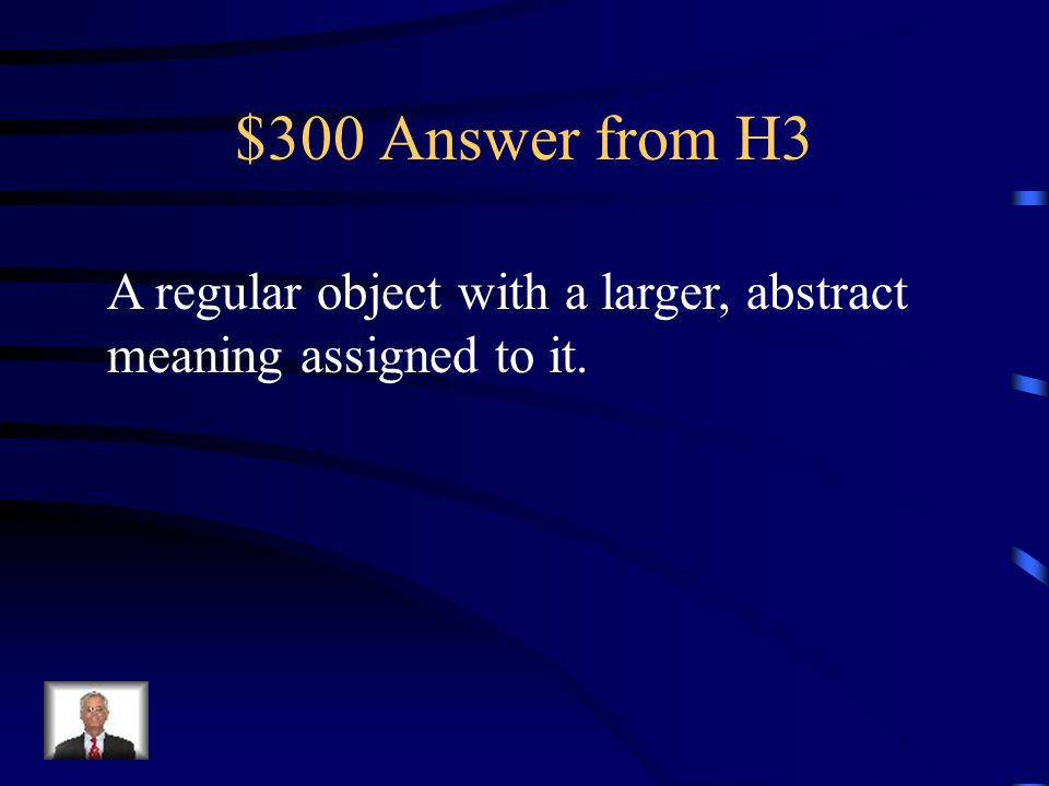$300 Question from H3 Define the term symbol.