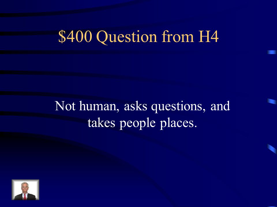 $300 Answer from H4 Pat Maloney