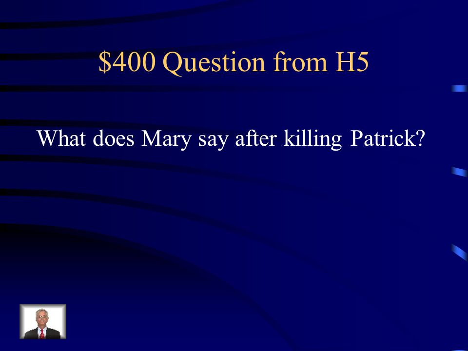 $300 Answer from H5 Throw a masked ball.