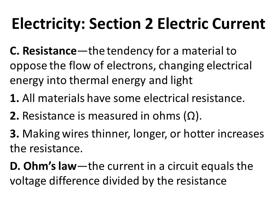 Electricity: Section 2 Electric Current C.