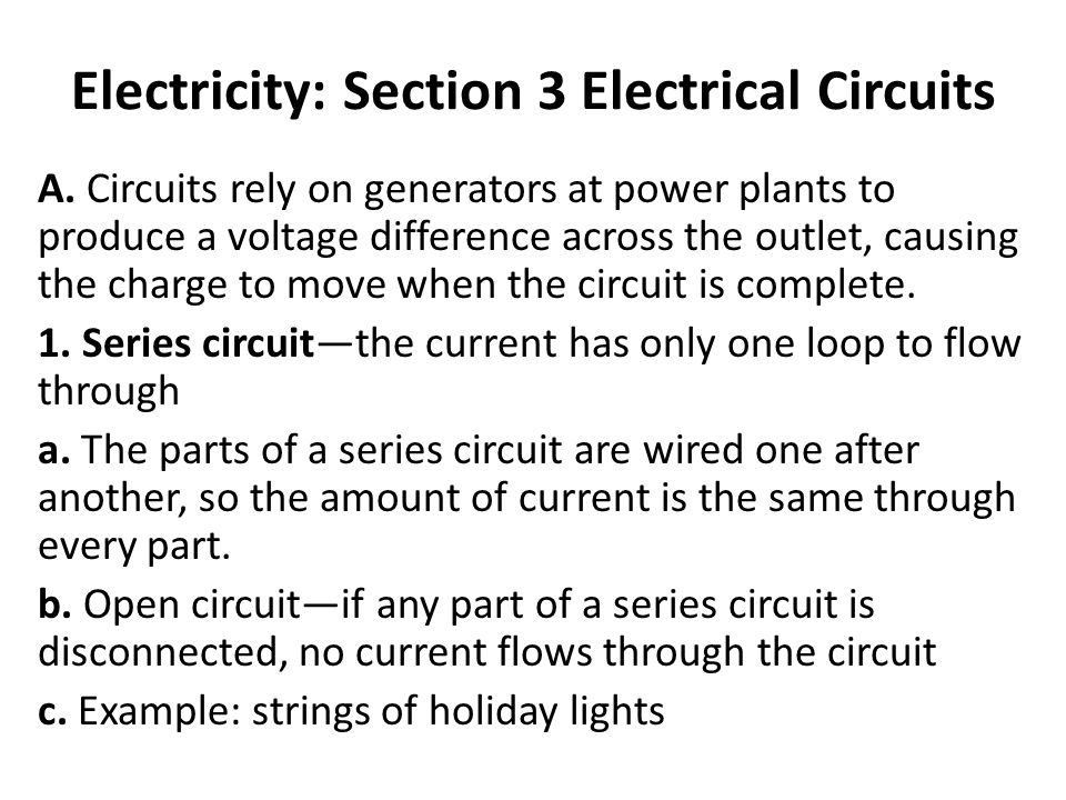 Electricity: Section 3 Electrical Circuits A.
