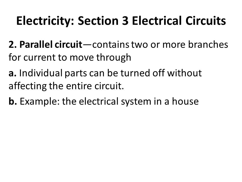 Electricity: Section 3 Electrical Circuits 2.