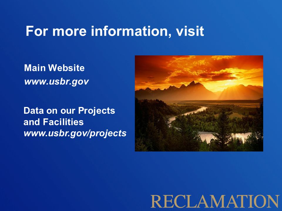 For more information, visit Main Website   Data on our Projects and Facilities