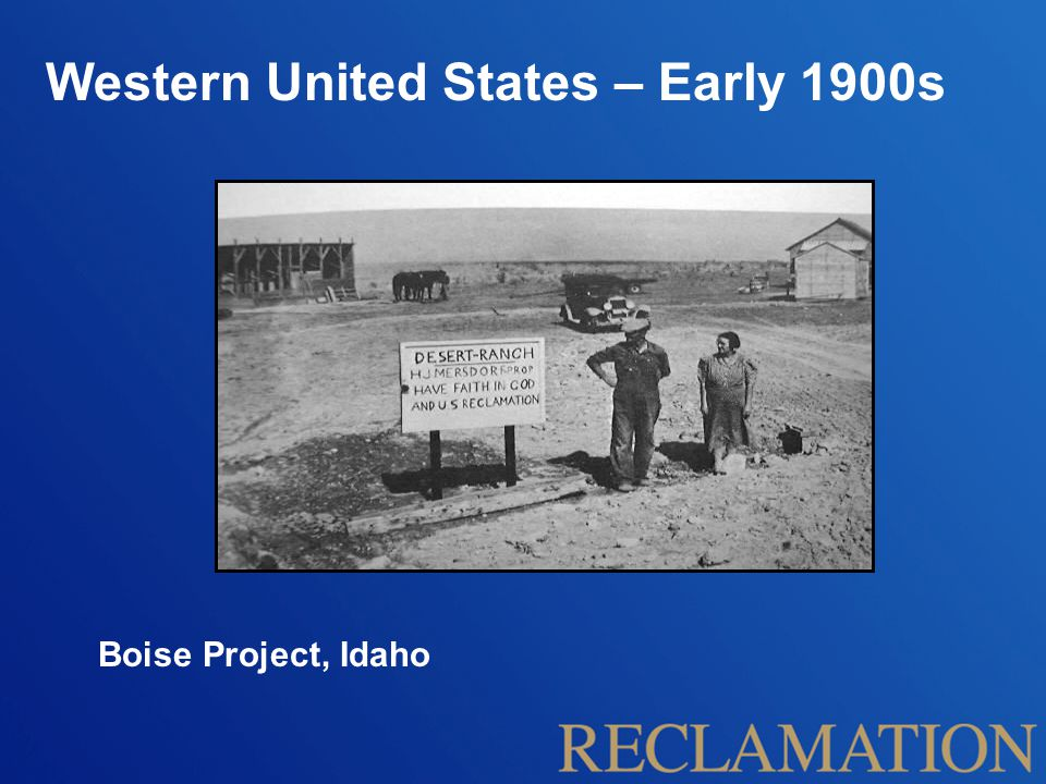 Western United States – Early 1900s Boise Project, Idaho