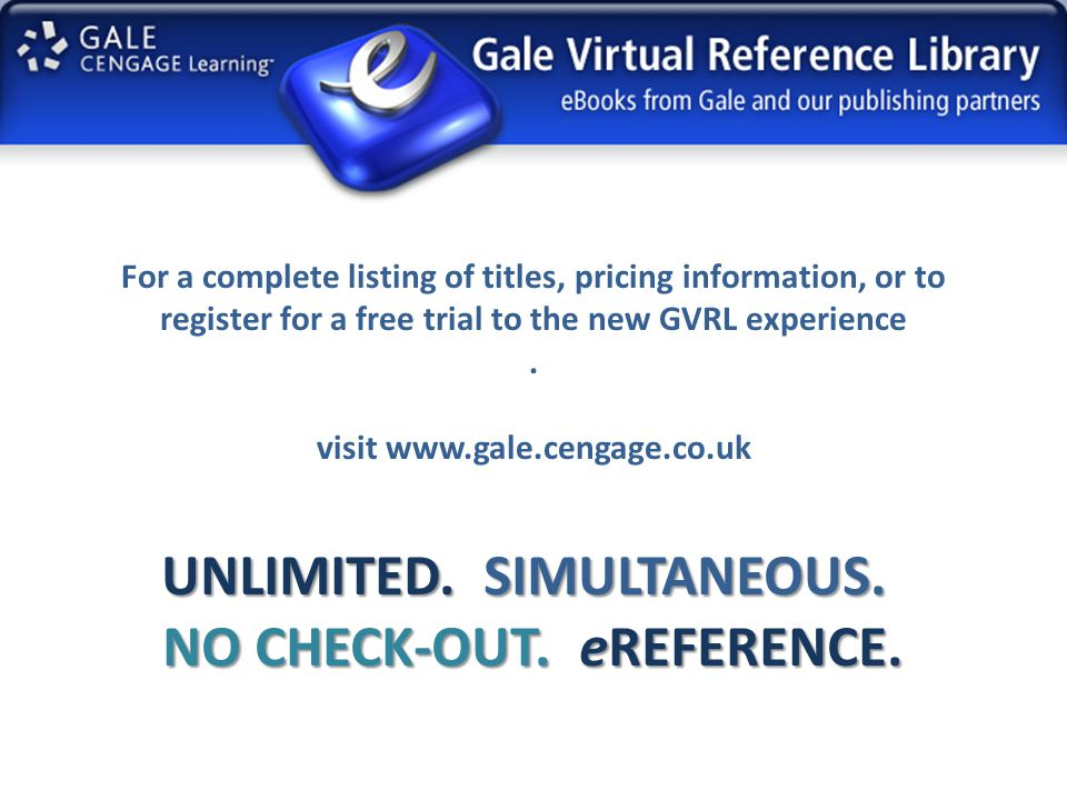 UNLIMITED  SIMULTANEOUS  NO CHECK-OUT  eREFERENCE  - ppt