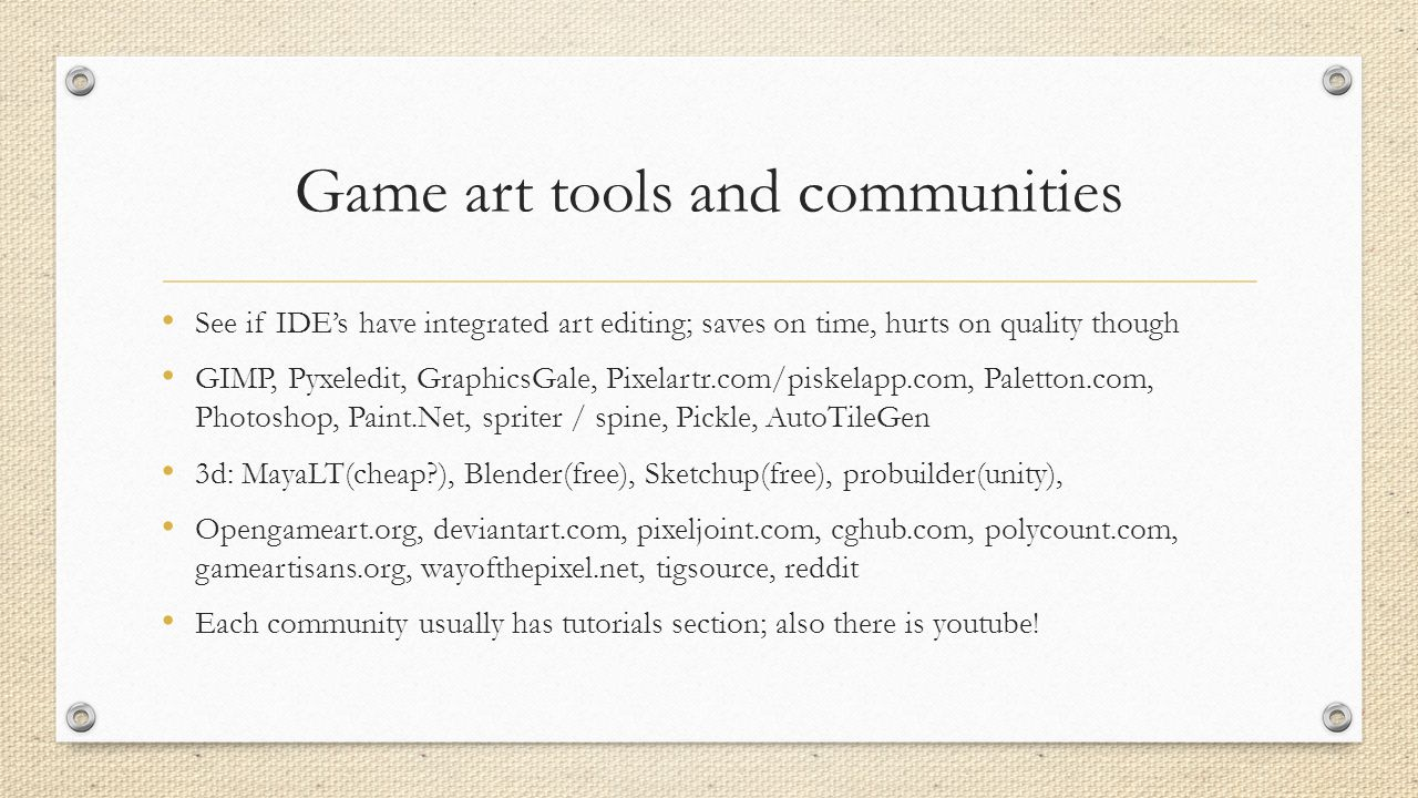 Indie Game Tools for the beginner (or maybe veteran) - ppt