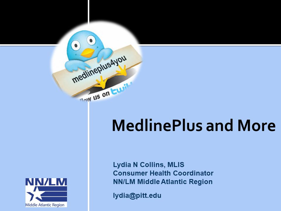 Developmental Disabilities Medlineplus >> Medlineplus And More Lydia N Collins Mlis Consumer Health