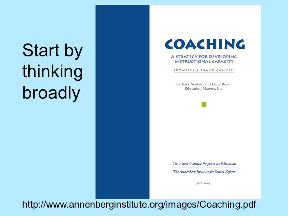 Start by thinking broadly