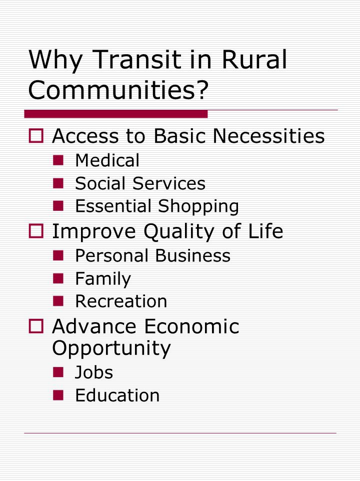 Why Transit in Rural Communities.