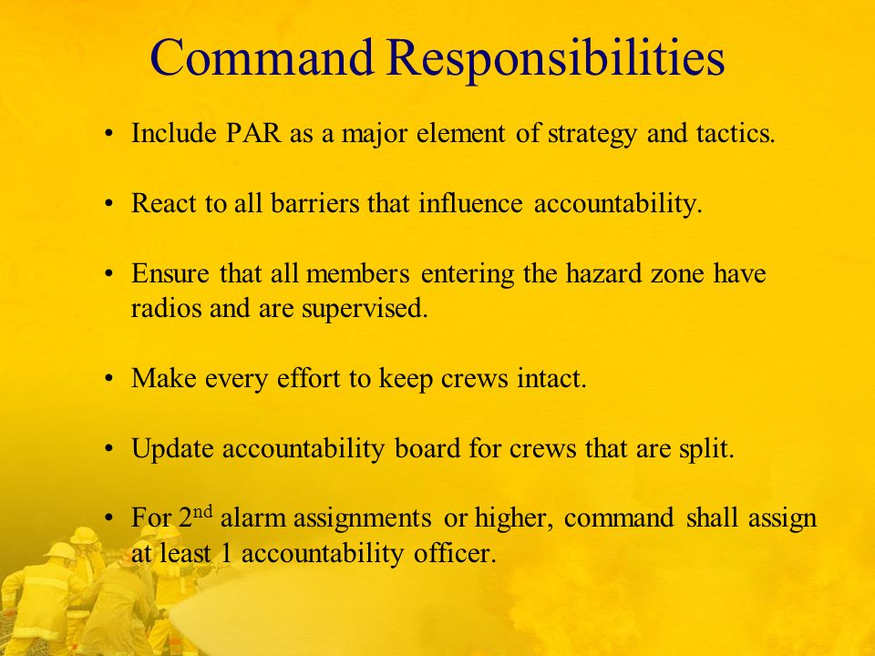 Command Responsibilities Include PAR as a major element of strategy and tactics.
