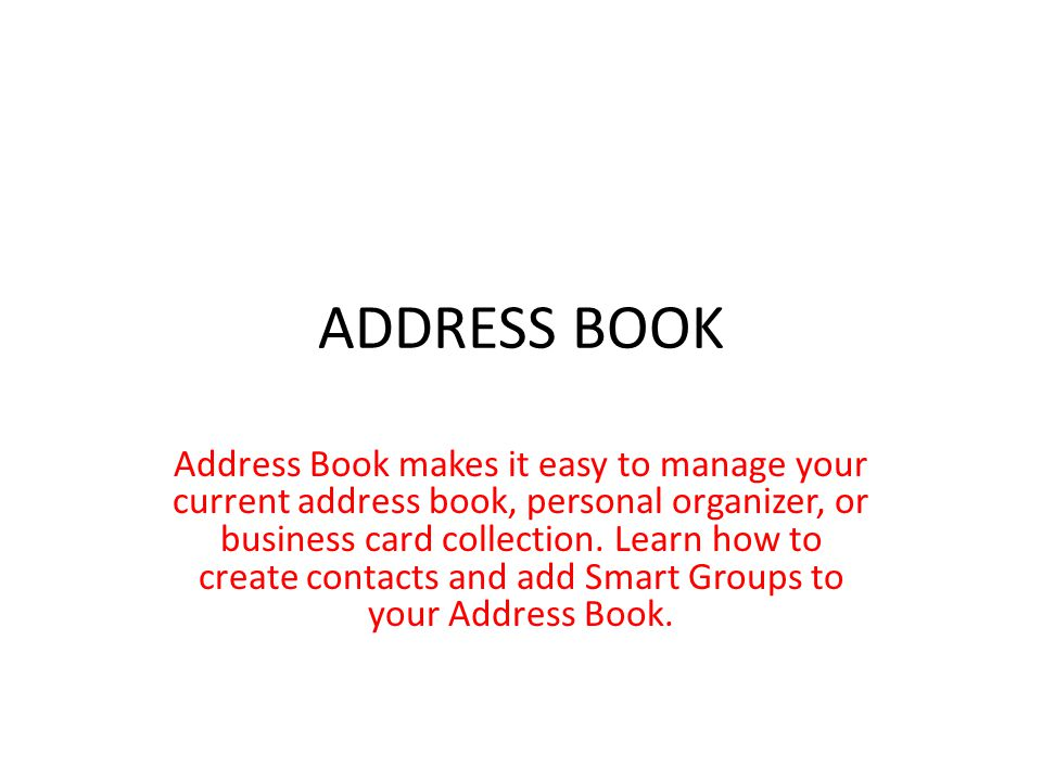 Address Book Address Book Makes It Easy To Manage Your Current
