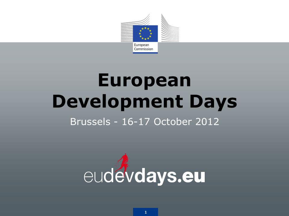 1 European Development Days Brussels October 2012