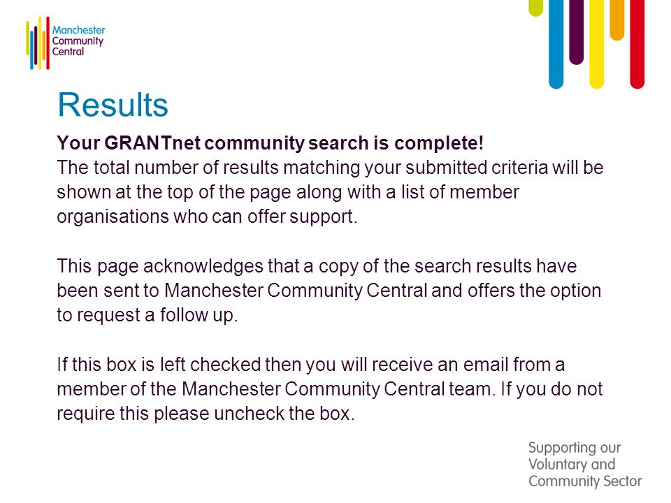 Results Your GRANTnet community search is complete.