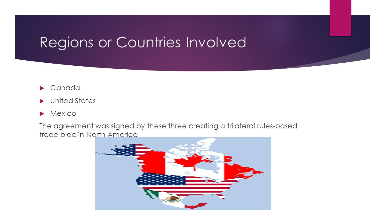 North American Free Trade Agreement Meg And Alicia Ppt Download