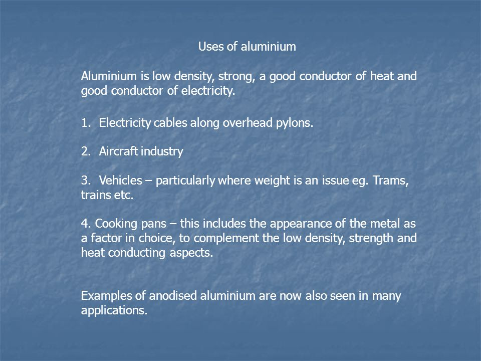 ALUMINIUM Extraction and uses  BACKGROUND Aluminium is the