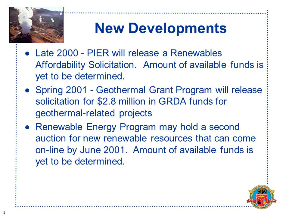1616 New Developments l Late PIER will release a Renewables Affordability Solicitation.
