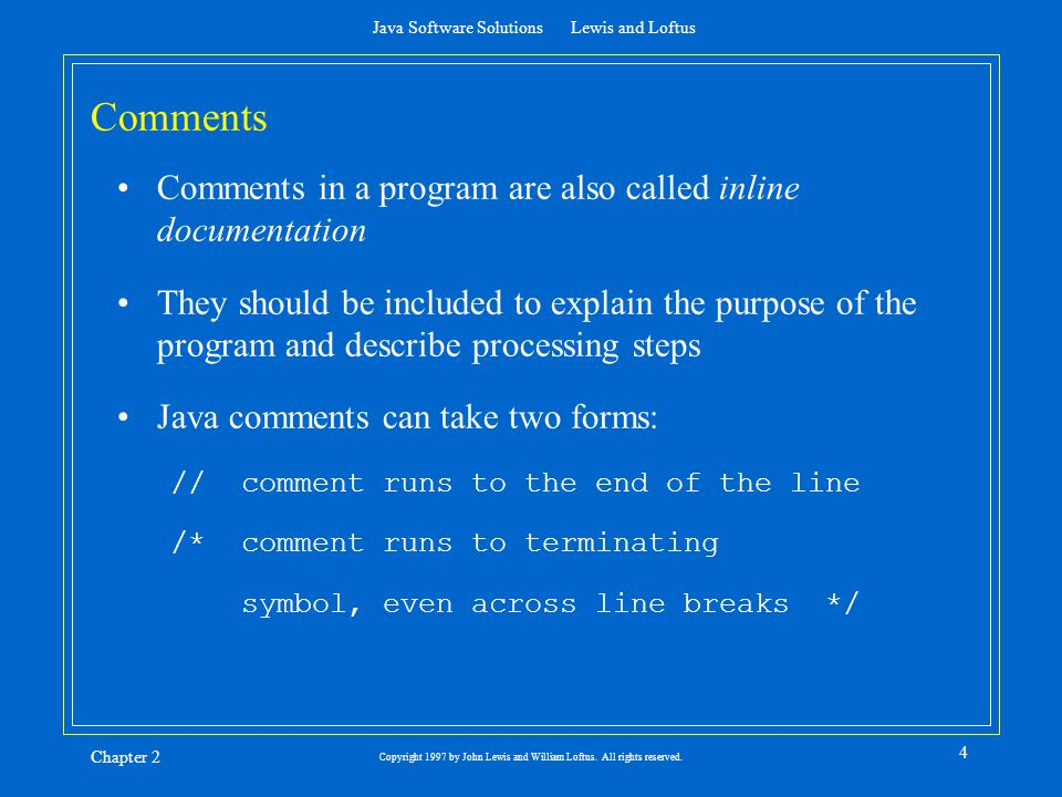 Java Software Solutions Lewis And Loftus Chapter 2 1 Copyright 1997
