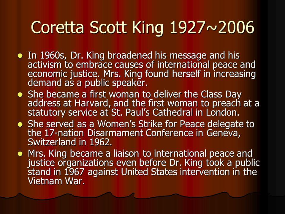Pioneer of Civil Rights Coretta Scott King Date of birth: April 27, 1927 Date of death: January 31, ppt download Coretta Scott King 1927~2006 In 1960s, Dr. - 웹