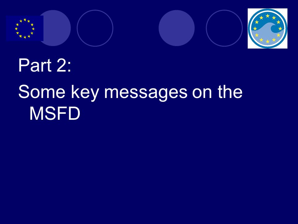 Part 2: Some key messages on the MSFD