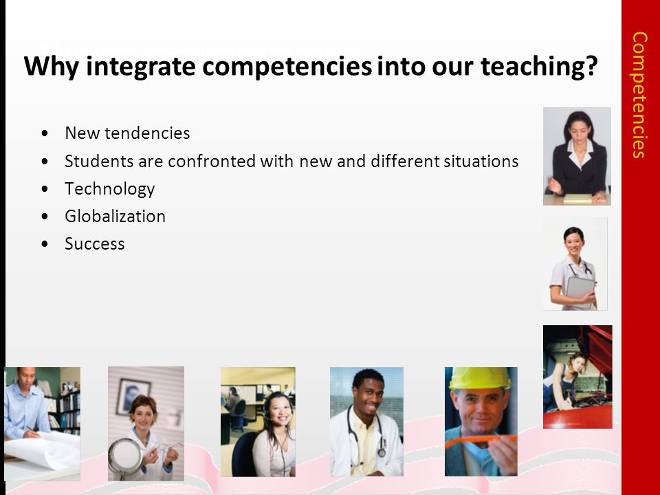 Why integrate competencies into our teaching.