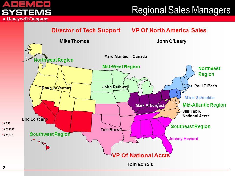 1 Past Present Future A Honeywell Company North America Sales