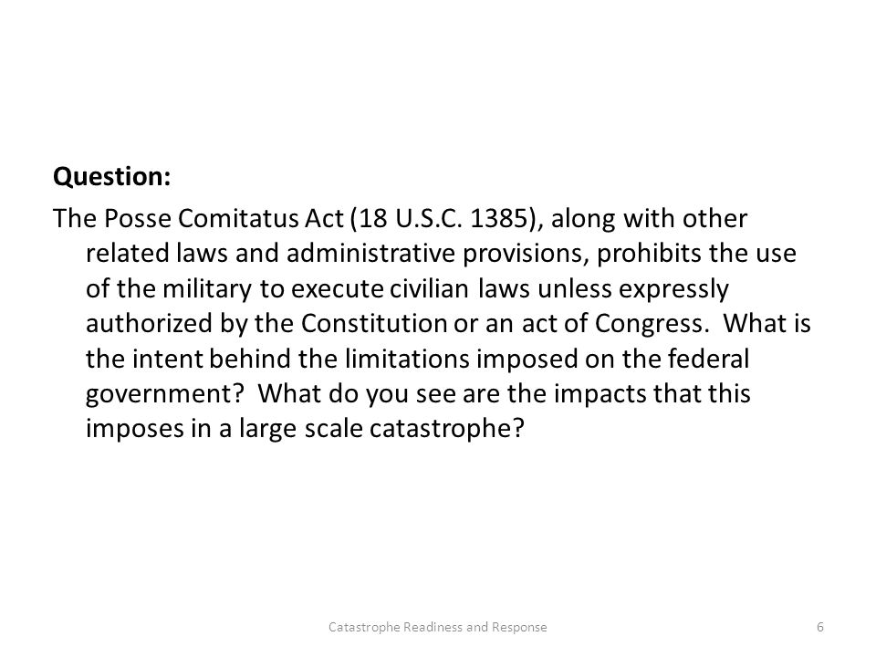 Question: The Posse Comitatus Act (18 U.S.C.