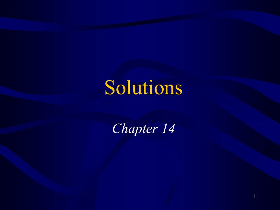1 Solutions Chapter 14