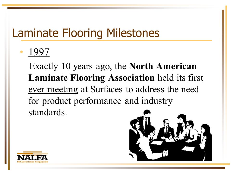 Our Industry Has Come A Long Way The Laminate Flooring Industry