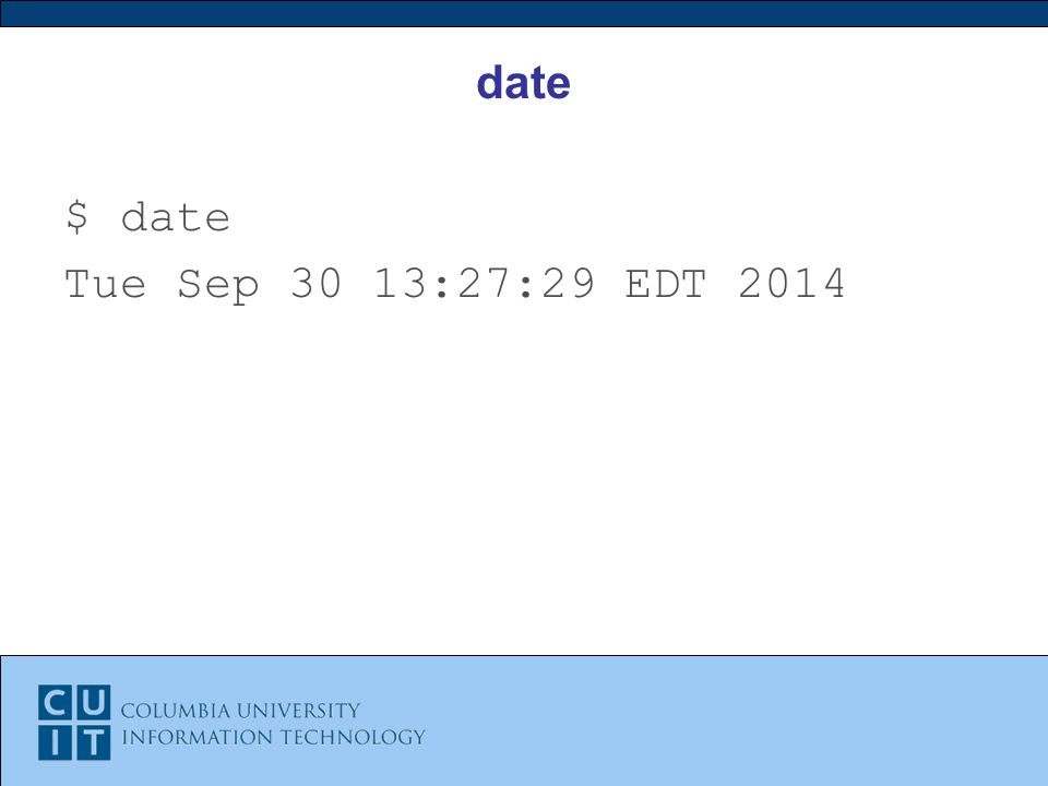 date $ date Tue Sep 30 13:27:29 EDT 2014