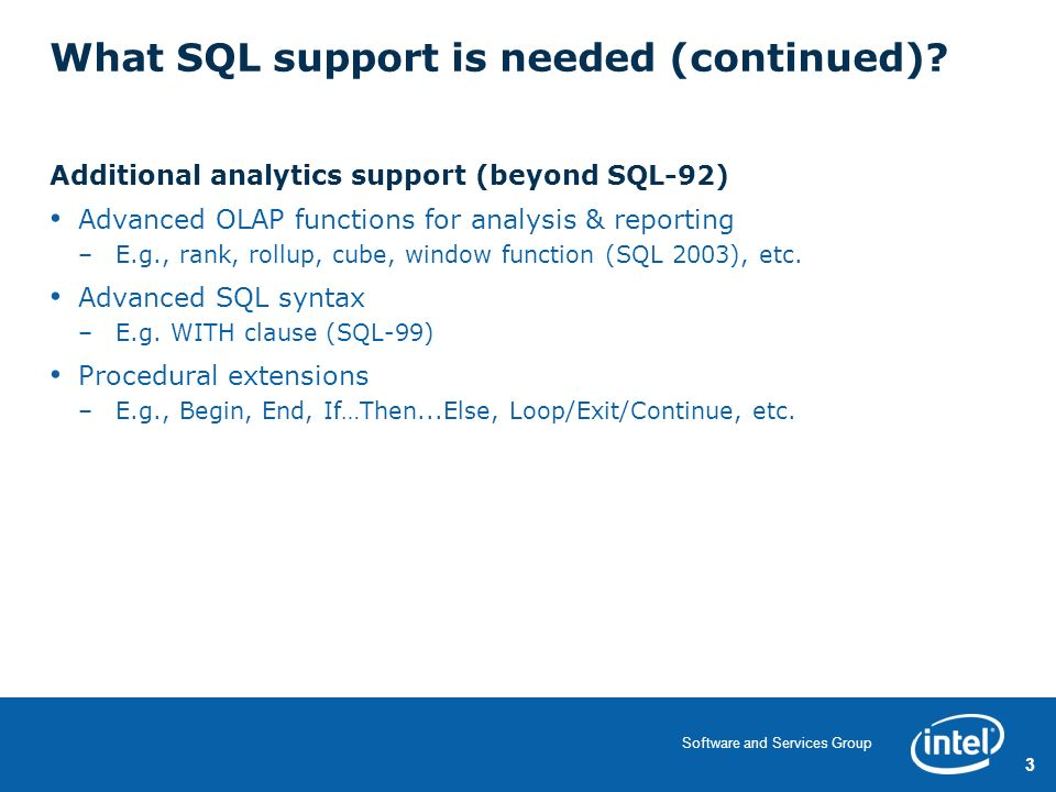 Software and Services Group SQL (92 and Beyond) Support for