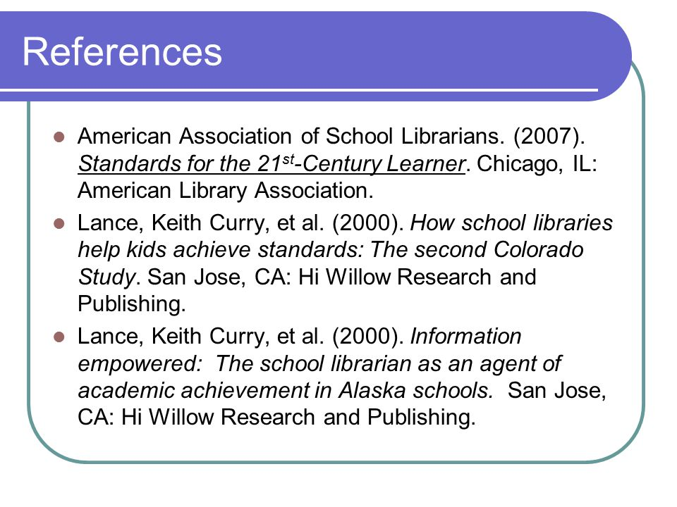 References American Association of School Librarians.