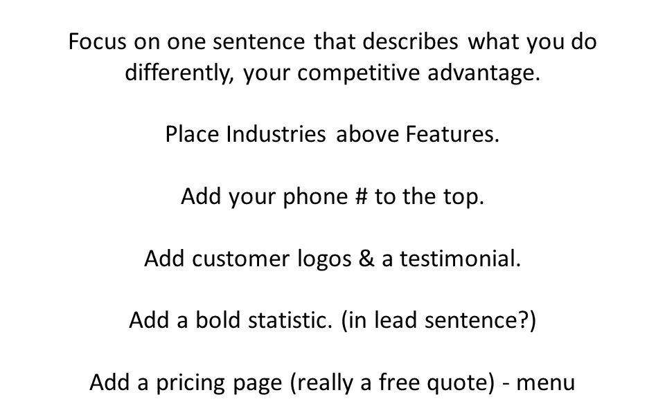 Digital Marketing Strategy © 2012 Odd Dog Media 174 Roy St, Suite C, Seattle Focus on one sentence that describes what you do differently, your competitive advantage.