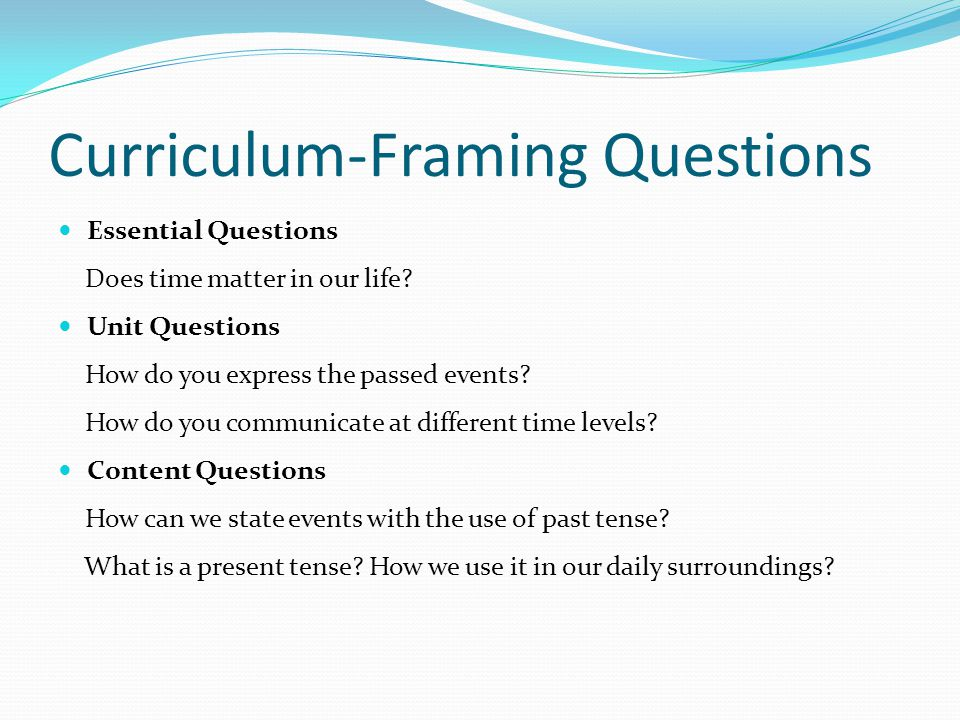 Unit Portfolio Presentation Uzma Gul. Curriculum-Framing Questions ...
