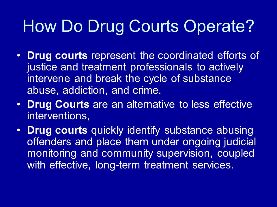How Do Drug Courts Operate.