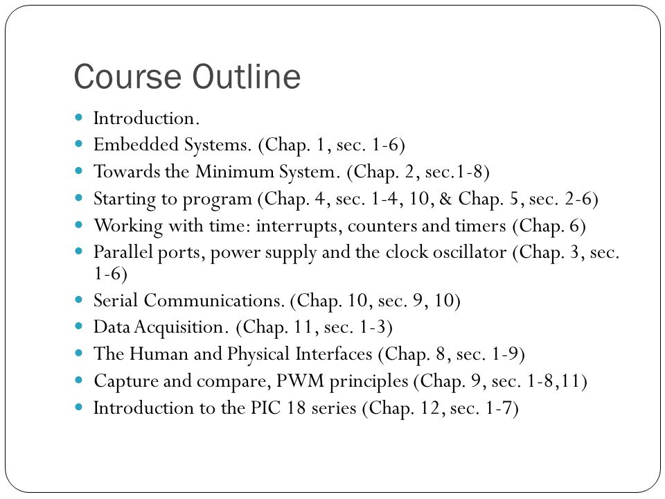 Course Outline Introduction. Embedded Systems. (Chap.