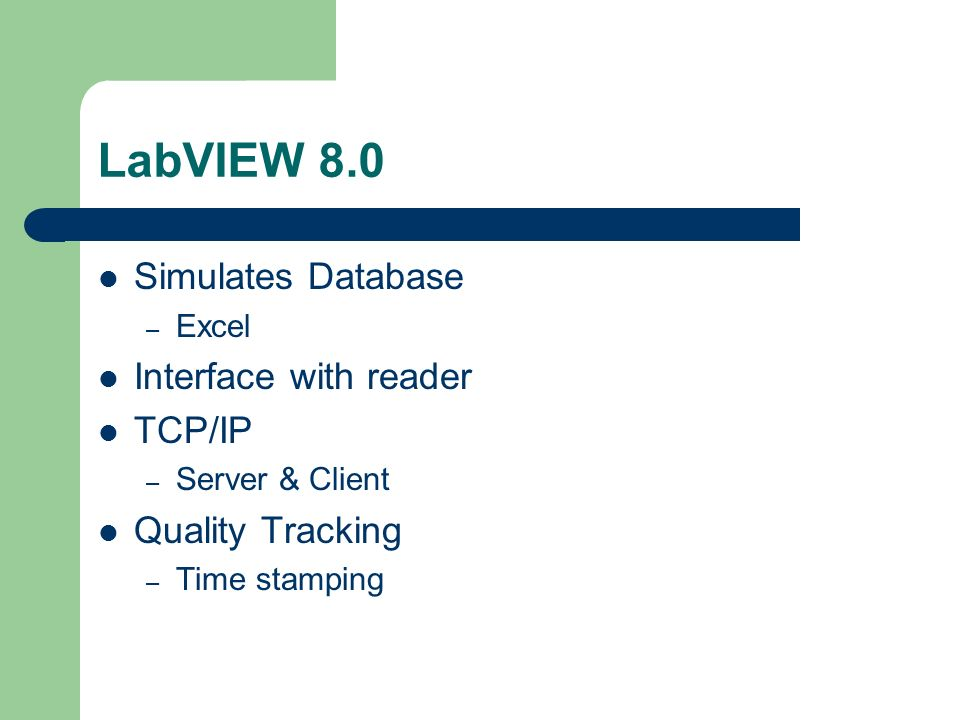 LabVIEW 8.0 Simulates Database – Excel Interface with reader TCP/IP – Server & Client Quality Tracking – Time stamping