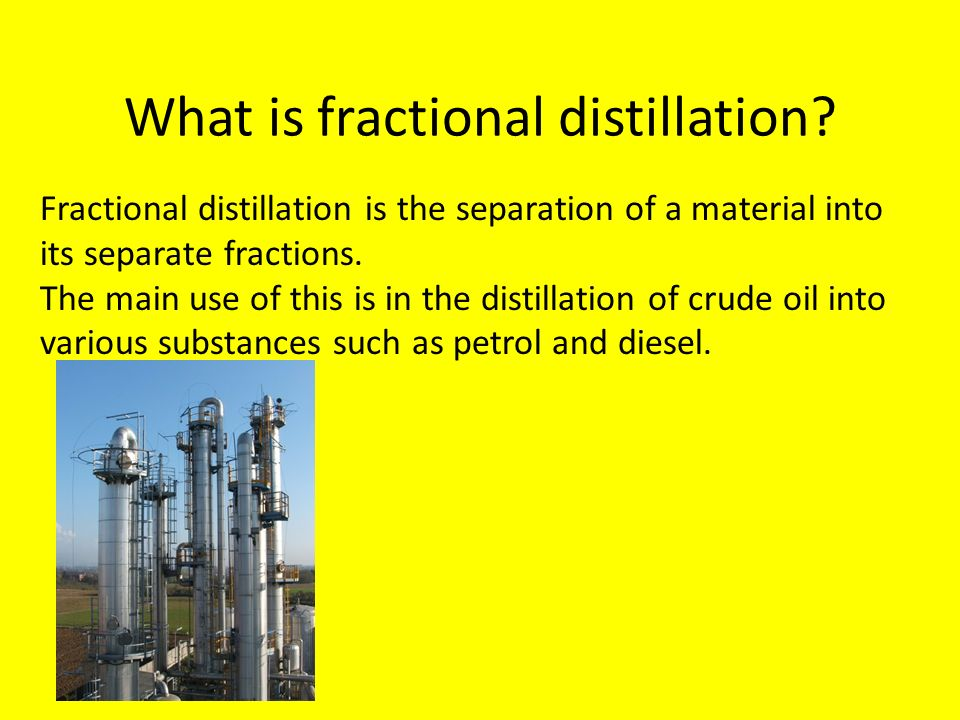 Fractional distillation of crude oil Industrial cracking and