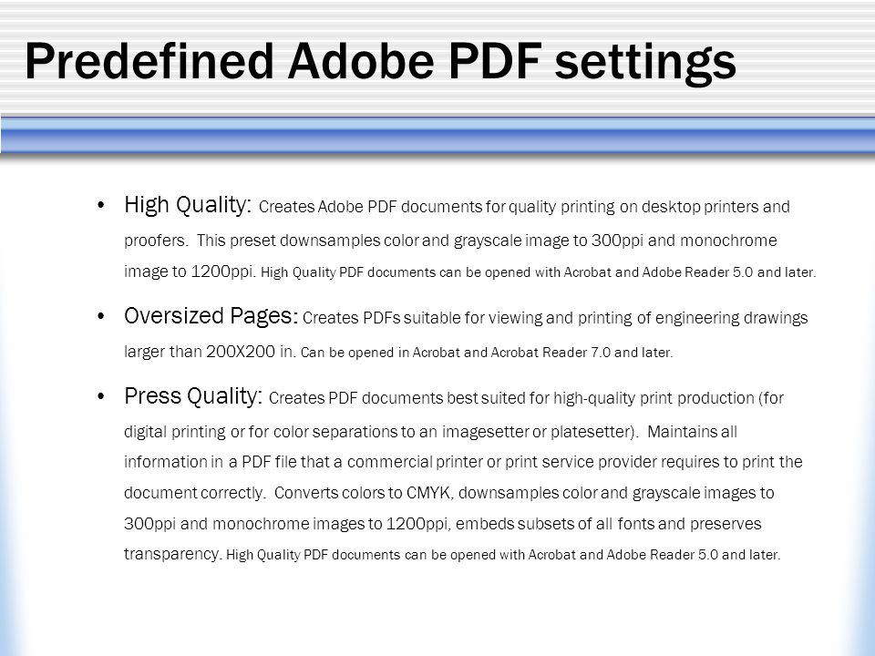 Predefined Adobe PDF Settings High Quality Creates Documents For Printing On Desktop