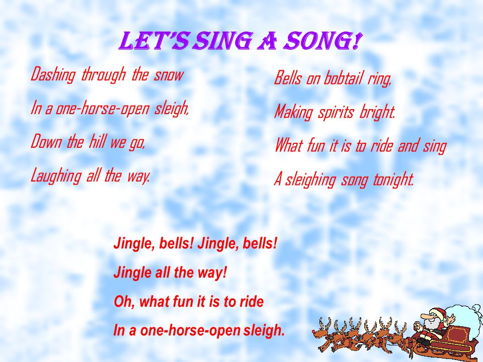 Let's sing a song.