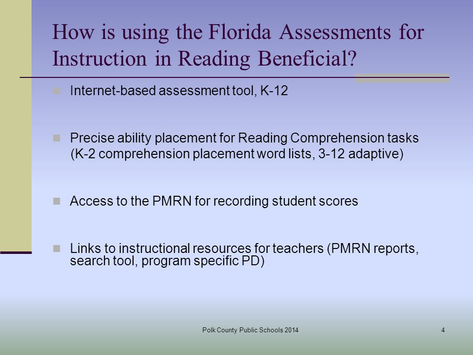How is using the Florida Assessments for Instruction in Reading Beneficial.