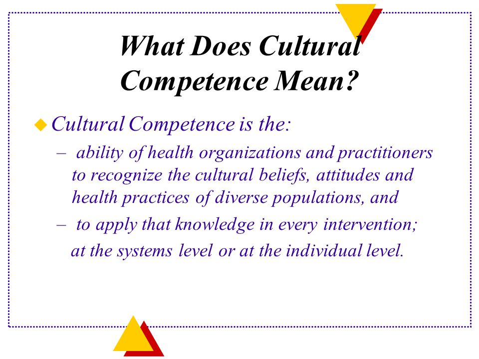 What Does Cultural Competence Mean.