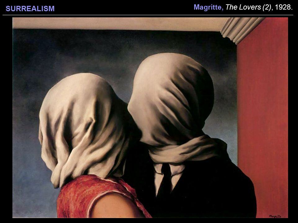 SURREALISM Magritte, The Lovers (2), 1928.