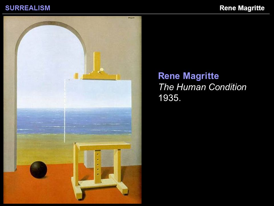 SURREALISM Rene Magritte The Human Condition Rene Magritte