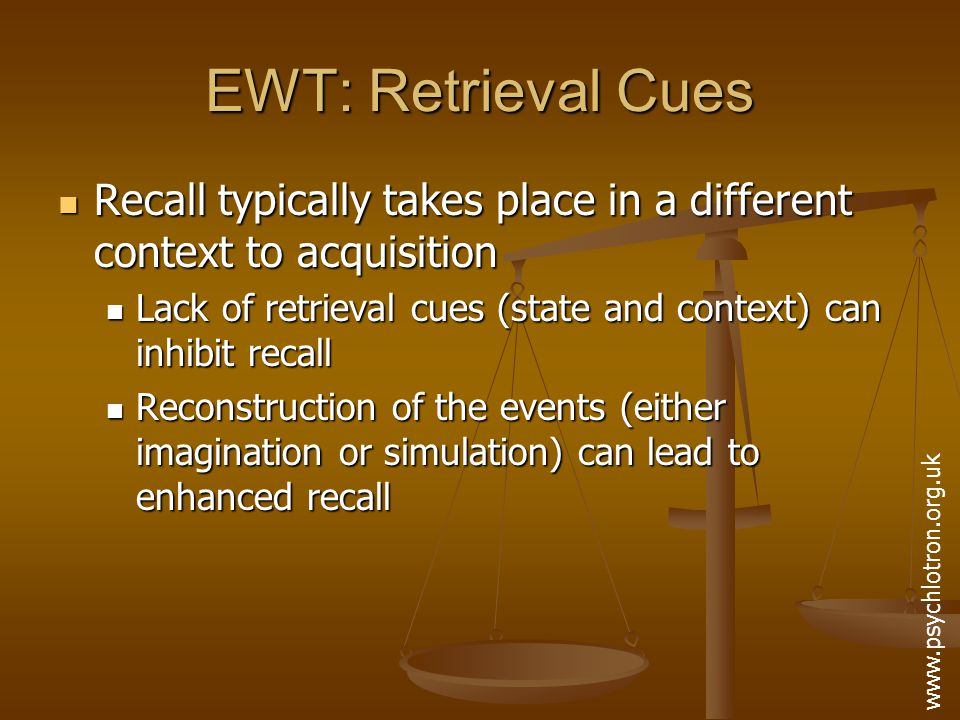 EWT: Arousal Effects Memory is most effective at moderate arousal levels If the witness was in a state of extremely low or high arousal then recall may be poor arousal performance