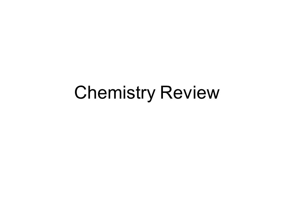 Chemistry Review