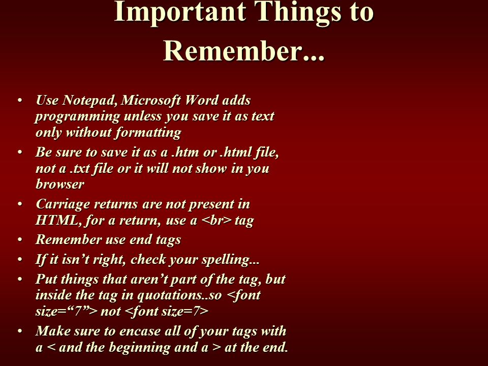 Important Things to Remember...